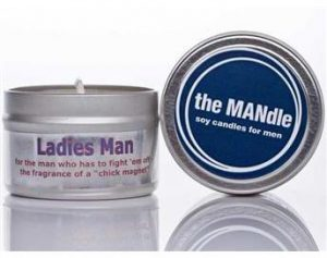 "The Mandle soy candle called ""Ladies Man"" for the fragrance of a ""chick magnet"""